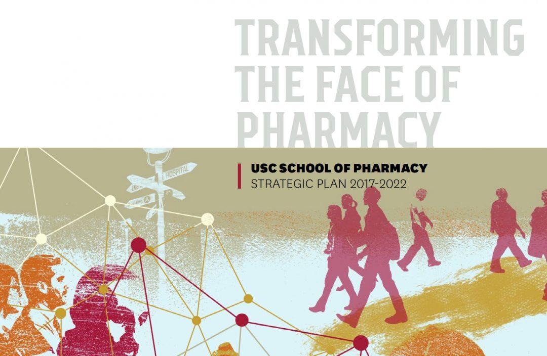 USC School of Pharmacy Strategic Plan